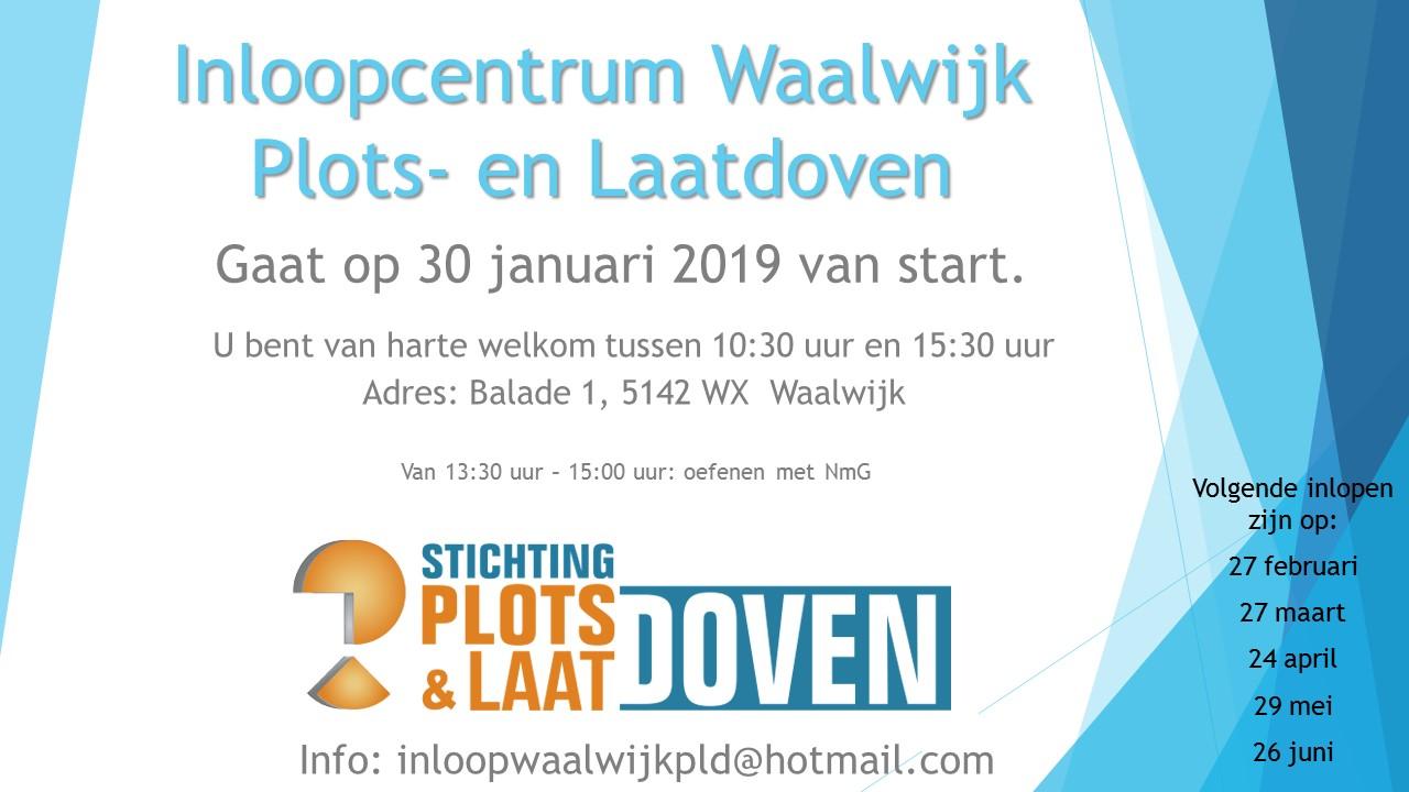 Start van inloopcentrum van de stichting Plots- en Laatdoven in Waalwijk